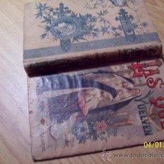 Libros: LAS QUE VUELVEN - CONTINUACION DE LA HERMANA ALEJANDRINA POR CHAMPOL - ED. CALLEJA. Lote 26309382