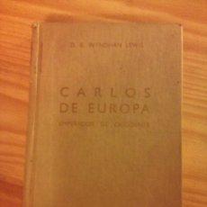 Libros: CARLOS DE EUROPA EMPERADOR DE OCCIDENTE . ANTIGUO LIBRO . Lote 26485757