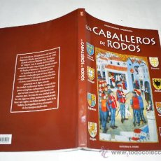 Libros: LOS CABALLEROS DE RODOS ANNINA VALKANA EDITORIAL MICHALIS TOUBIS, 2005 RM50092. Lote 25451646