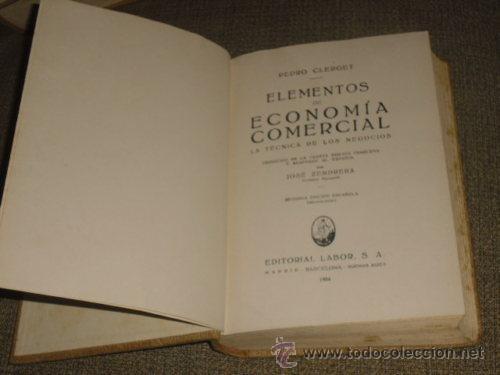 G-Q209JK LIBRO ELEMENTOS DE ECONOMIA COMERCIAL PEDRO CLERGET 1934 (Libros sin clasificar)