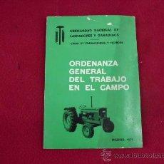 Libros: ORDENANZA GENERAL DEL TRABAJO EN EL CAMPO. MADRID 1975. L.809-1755. Lote 27240261