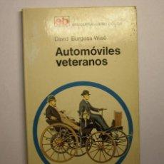 Libros: LIBRO AUTOMÓVILES VETERANOS. AÑO 1972.. Lote 27824965