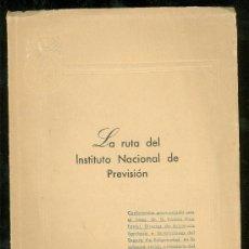 Libros: LA RUTA DEL INSTITUTO NACIONAL DE PREVISION. 1954. NUMERO 898.. Lote 27963187