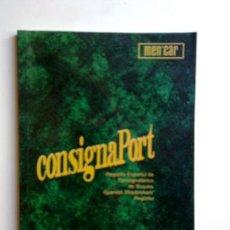 Libros: CONSIGNA PORT, 2004. Lote 28040458