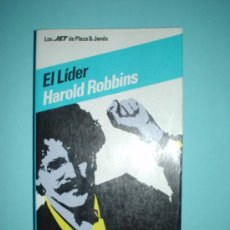 Libros: LIBRO. EL LÍDER. HAROLD ROBBINS. 2ª EDICIÓN: MAYO 1983. PLAZA & JANÉS. COL. LOS JET.. Lote 28309021