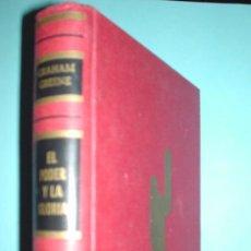 Libros: LIBRO. EL PODER Y LA GLORIA - GRAHAM GREENE. TAPAS DURAS. LUIS DE CARALT. COLECCIÓN GIGANTE. Lote 28309837