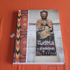 Libros: TUDELA Y ALREDEDORES, GUIA COMPLETA. Lote 67466323