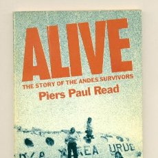 Libros: PIERS PAUL READ - ALIVE , LA TRAGEDIA DE LOS ANDES - EN INGLES - OXFORD UNIVERSITY PRESS. Lote 205868961