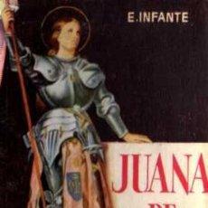 Libros: JUANA DE ARCO - E. INFANTE - ENCICLOPEDIA PULGA Nº 116 - EDIC. G.P. . Lote 28991579