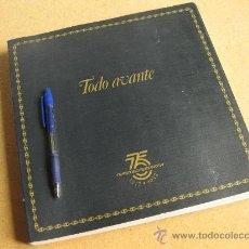 Libros: TODO AVANTE - HISTORIA DE LA COMPAÑÍA TRASMEDITERRANEA 1917 . 1992 - MARIANO GOMEZ SANTOS. Lote 29316869