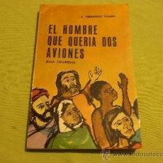 Libros: EL HOMBRE QUE QUERIA DOS AVIONES, COLECCION LO IMPOSIBLE, Nº 16. Lote 30890544
