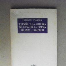 Libros: ESPAÑA Y LA GUERRA DE 1936 EN LA POESIA DE ROY CAMPBELL. Lote 31817186