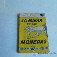Libros: MINI LIBRO MAGIA CON MONEDAS, POR CHANG PONSIN - EL AYUDANTE PRÁCTICO Nº 253 - ARGENTINA 1961. Lote 32234102