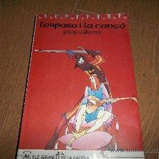 Libros: L'ESPASA I LA CANCO. Lote 32245863