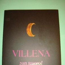 Libros: LIBRO VILLENA. ALICANTE. UN TESORO. 3ª EDICIÓN 2003. 96PAG. LIBRO SOBRE LA CIUDAD ALICANTINA.. Lote 32246151