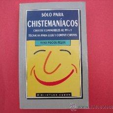 Libros: YEYO POCOS PELOS.- SOLO PARA CHISTEMANIACOS.. Lote 32384736