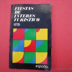Libros: FIESTAS DE INTERES TURISTICO 1976.. Lote 48422368