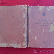 Libros: LIBRO ANUARIO JURIDICO LEGISLATIVO POLICIAL 1951 L-1152. Lote 32570020