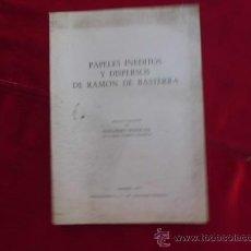 Libros: LIBRO PAPELES INEDITOS Y DISPERSOS DE RAMON DE BASTERRA MADRID 1970 L-1154. Lote 32570117