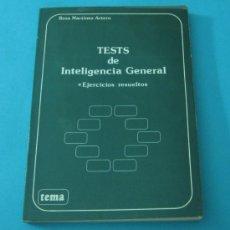 Libros: TESTS DE INTELIGENCIA GENERAL. EJERCICIOS RESUELTOS. ROSA MARTÍNEZ ARTERO. Lote 32706684