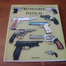 Libros: EL MUNDO DE LAS ARMAS: REVÓLVERES Y PISTOLAS (MOURET) IBERLIBRO - REFª (JC). Lote 32736209