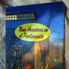Libros: UNA AVENTURA EN EL PARLAMENTO. DIPUTACIÓN PROVINCIAL DE LA RIOJA. 1991 . Lote 33186890