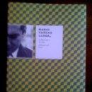 Libros: MARIO VARGAS LLOSA, LA LIBERTAD Y LA VIDA, DE ALONSO CUETO. INSTITUTO CERVANTES, 2010. Lote 33257733