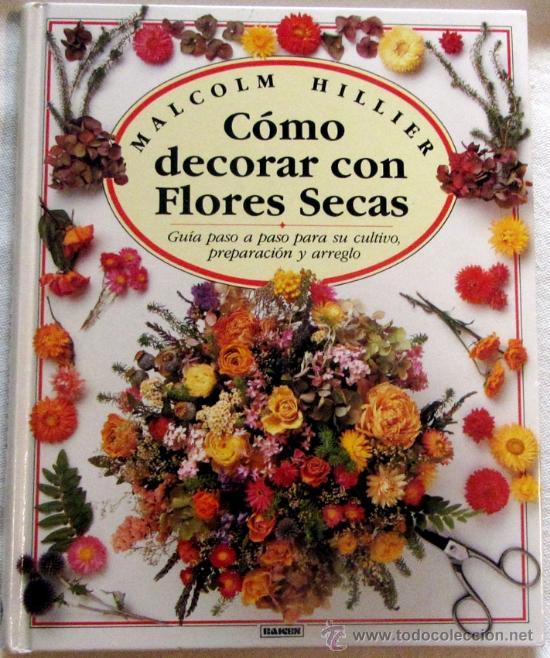 Como Decorar Con Flores Secas Comprar Libros Sin Clasificar En - Decorar-con-flores-secas