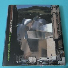 Libros: EL MUSEO GUGGENHEIM BILBAO. FRANK O. GEHRY. Lote 33749120