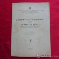 Libros: LIBRO EL EXAMEN PERICIAL DE DOCUMENTOS ANTE LOS TRIBUNALES DE JUSTICIA B. AZNAR 1954 L-1165/21. Lote 33801383