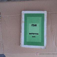Libros: RTVE - INFORME AÑO 1978. Lote 33801780
