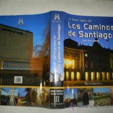 Libros: RM58927-V LA GRAN OBRA DE LOS CAMINOS DE SANTIAGO. VOLUMEN III: SANTIAGO DE COMPOSTELA: UNA CIUDAD,. Lote 33893655