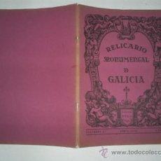 Libros: RM59312-V RELICARIO MONUMENTAL DE GALICIA. CUADERNO 4 ABRIL-1932. - JOSÉ CAO MOURE (DIR.). Lote 33989847