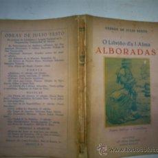 Libros: RM59638 O LIBRIÑO DA I-ALMA. ALBORADAS. POESÍA GALLEGA Y CASTELLANA.GALICIA - JULIO SESTO. Lote 34087623