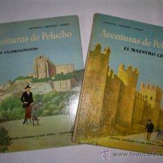 Libros: RM59440 AVENTURAS DE PELUCHO I Y II. 2 TOMOS.AGUILAR GLOBO DE COLORES - ANTONIO JIMENEZ-LANDI. Lote 34087549