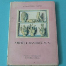 Libros: SMITH Y RAMIREZ, S.A. ALONSO ZAMORA VICENTE. Lote 34171645