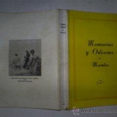 Libros: RM59494 MEMORIAS Y ODISEAS DE MORALES. - ANDRÉS MORALES. Lote 34335412