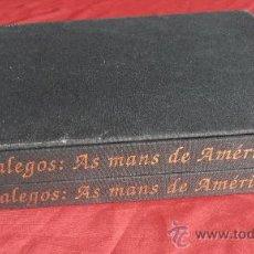 Libros: GALEGOS . AS MANS DE AMÉRICA. Lote 34525486