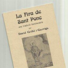 Libros: LA FIRA DE SANT PONÇ DAVID GRIÑÓ 1981 ARXIU HISTORIC DEL RAVAL BARCELONA. Lote 34634875