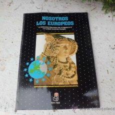 Libros: LIBRO NOSOTROS LOS EUROPEOS C. VALENCIANA ANTE EL INGRESO EN LA C.E. EUROPEA L-2440. Lote 34708790