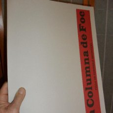 Libros: LA COLUMNA DE FOC.FULLA DE SUBVERSIÓ ESPIRITUAL.FACSÍMIL.SALVADOR TORRELL.JOAN SALVAT-PAPASSEIT.REUS. Lote 54676511