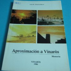 Libros: APROXIMACIÓN A VINARÒS. MEMORIA. JOSE Mª PALACIOS BOVER. Lote 34955143