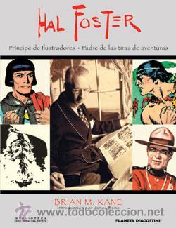 HAL FOSTER PRÍNCIPE DE ILUSTRACIONES - PADRE DE LAS TIRAS DE AVENTURAS DE BRIAN M. KANE (Libros sin clasificar)