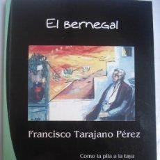Libros: LIBRO DE FRANCISCO TARAJANO - EL BERNEGAL - SOLO 200 EJEMPLARES - POESÍA CANARIA - CANARIAS -. Lote 36161633