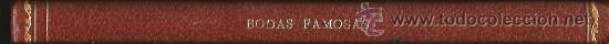 BODAS FAMOSAS :JULIO IGLESIAS, ROCIO DURCAL, MARISOL, RAPHAEL, MARILYN MONROE, ELVIS, CARMEN SEVILLA (Libros sin clasificar)