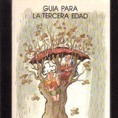 Libros: GUIA PARA LA TERCERA EDAD. Lote 36387725