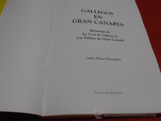 Libros: GALLEGOS EN GRAN CANARIA, CARLOS PLATERO FERNÁNDEZ - Foto 4 - 36492423