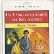 Libros: UN YANKI EN LA CORTE DEL REY ARTURO MARK TWAIN ALTAYA. Lote 36907586