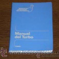 Libros: MANUAL DEL TURBO 2ª EDICIÓN SOBREALIMENTACIÓN EL TURBOCOMPRESOR MOTORES DE GASOLINA, DIESEL, MOTOS. Lote 36909124