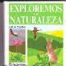 Libros: EXPLOREMOS LA NATURALEZA JEAN-BAPTISTE DE PANAFIEU. Lote 36954564
